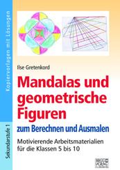 Mandalas und geometrische Figuren zum Berechnen und Ausmalen