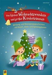 Von kleinen Weihnachtswundern und großen Kinderträumen