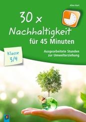 30 x Nachhaltigkeit für 45 Minuten - Klasse 3/4