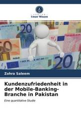 Kundenzufriedenheit in der Mobile-Banking-Branche in Pakistan