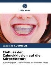 Einfluss der Zahnokklusion auf die Körperstatur: