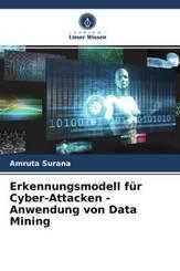 Erkennungsmodell für Cyber-Attacken - Anwendung von Data Mining