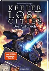 Keeper of the Lost Cities - Der Aufbruch (Keeper of the Lost Cities 1)