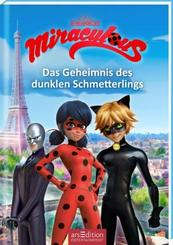 Miraculous - Das Geheimnis des dunklen Schmetterlings (Miraculous 11)