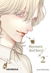Sayonara Red Beryl - Bd.2