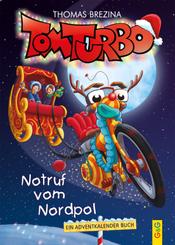 Tom Turbo: Notruf vom Nordpol