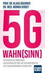5G-Wahn(sinn)