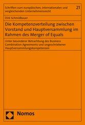 Die Kompetenzverteilung zwischen Vorstand und Hauptversammlung im Rahmen des Merger of Equals