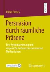 Persuasion durch räumliche Präsenz