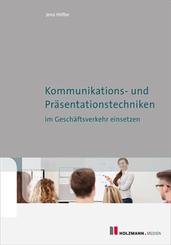 Kommunikations-und Präsentationstechniken im Geschäftsverkehr einsetzen