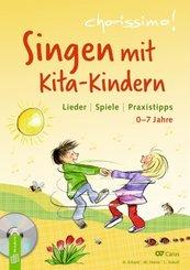 Singen mit Kita-Kindern - Lieder | Spiele | Praxistipps