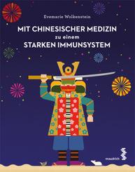 Mit Chinesischer Medizin zu einem starken Immunsystem