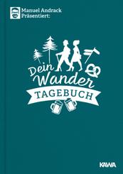 Manuel Andrack präsentiert: Dein Wandertagebuch