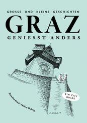 Graz genießt anders