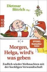 Morgen, Helga, wird s was geben