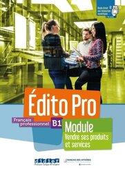 Édito Pro B1 versions modulaires Tout en un ! Vendre ses produits et services