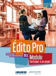 Édito Pro B1 versions modulaires Tout en un ! Participer à un projet