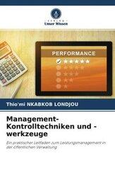 Management-Kontrolltechniken und -werkzeuge