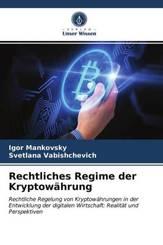 Rechtliches Regime der Kryptowährung