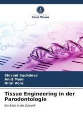Tissue Engineering in der Parodontologie