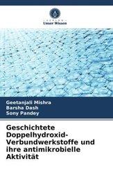 Geschichtete Doppelhydroxid-Verbundwerkstoffe und ihre antimikrobielle Aktivität