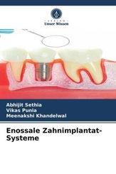 Enossale Zahnimplantat-Systeme