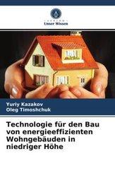 Technologie für den Bau von energieeffizienten Wohngebäuden in niedriger Höhe