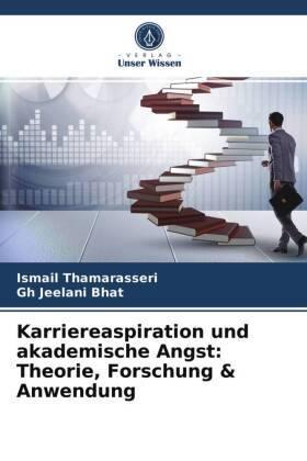 Karriereaspiration und akademische Angst: Theorie, Forschung & Anwendung