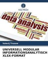 UNIVERSELL MODULAR INFORMATIONSANALYTISCH XLSX-FORMAT