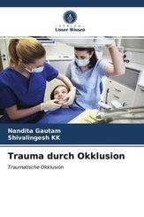 Trauma durch Okklusion