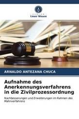 Aufnahme des Anerkennungsverfahrens in die Zivilprozessordnung