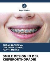 SMILE DESIGN IN DER KIEFERORTHOPÄDIE