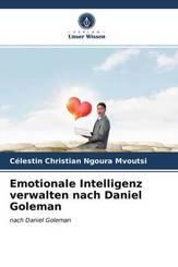 Emotionale Intelligenz verwalten nach Daniel Goleman