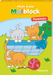 Mein erster Malblock. Tierkinder