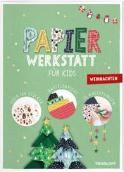 Papier-Werkstatt für Kids. Weihnachten