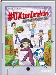 #Datendetektive. Band 5. Angriff auf die Minecraft-Welt