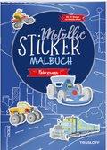 Metallic-Sticker Malbuch. Fahrzeuge