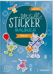 Metallic-Sticker Malbuch. Roboter