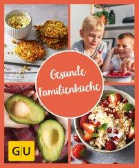 GU Aktion Ratgeber Junge Familien - Gesunde Familienküche