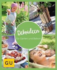 GU Aktion Ratgeber Junge Familien - Dekoideen für Garten und Balkon