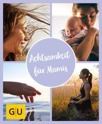 GU Aktion Ratgeber Junge Familien - Achtsamkeit für Mamis