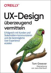 UX-Design überzeugend vermitteln
