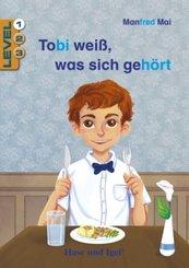 Tobi weiß, was sich gehört / Level 1