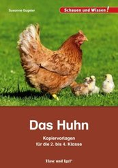 Das Huhn - Kopiervorlagen für die 2. bis 4. Klasse