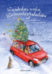 Wunderbar wahre Weihnachtsgeschichten