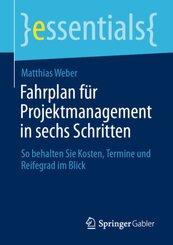 Fahrplan für Projektmanagement in sechs Schritten