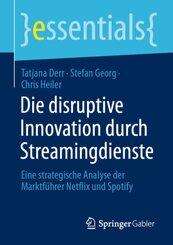 Die disruptive Innovation durch Streamingdienste