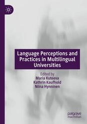 Language Perceptions and Practices in Multilingual Universities