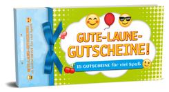 Gute-Laune-Gutscheine! - 15 Gutscheine für viel Spaß