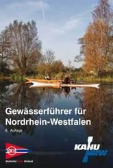 Gewässerführer für Nordrhein-Westfalen, m. 1 Karte, 2 Teile